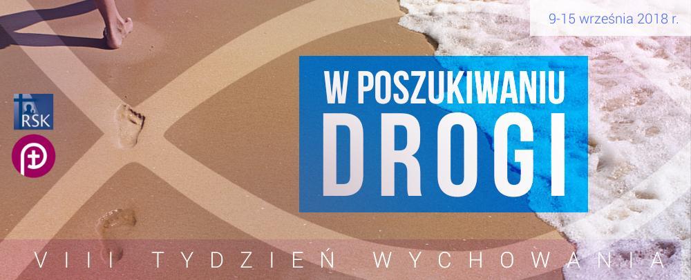VIII Tydzień Wychowania (9-15 Września 2018 R.)