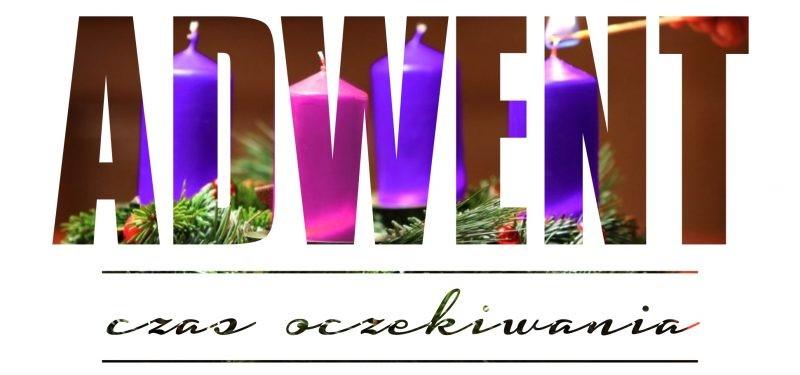 Ogłoszenia Duszpasterskie Na I Niedzielę Adwentu